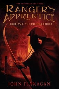 Ranger's Apprentice. Book 2. The Burning Bridge