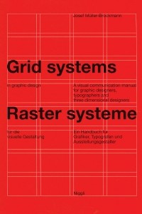 Grid Systems in Graphic Design / Raster Systeme Fur Die Visuele Gestaltung (German and English Edition)