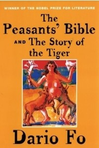 The Peasants' Bible and the Story of the Tiger