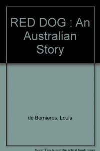 RED DOG : An Australian Story