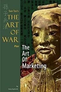 Sun Tzu's The Art of War Plus The Art of Marketing