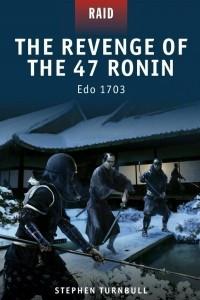 The Revenge of the 47 Ronin