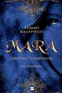 Mara und der Feuerbringer: Das Todesmal