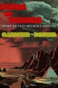 Sense of Wonder: Short Fiction Reviews (2009-2017)