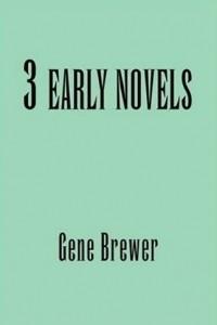 3 Early Novels