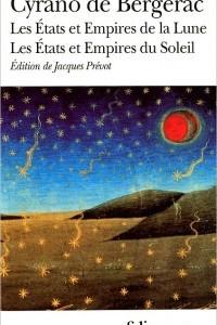 Les Etats et Empires de la Lune. Les Etats et Empires du Soleil