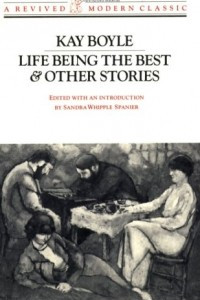 Life Being the Best & Other Stories (A Revived Modern Classic)