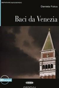 Baci da Venezia: Livello Due B1