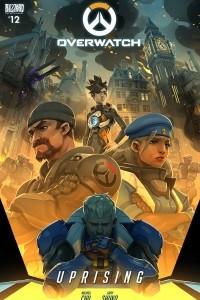 Overwatch #12: Uprising