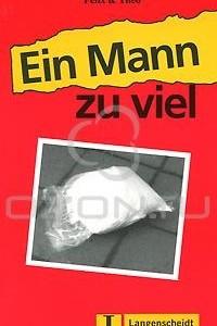 Ein Mann Zuviel (Easy Reader Series Level 1)