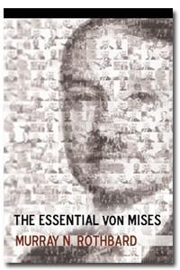 The Essential Von Mises