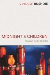 Midnight's Children: Reading Guide Edition