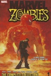 Marvel Zombies: The Complete Collection, Volume 1