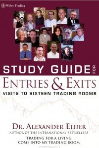Study Guide for Entries & Exits: Visits To Sixteen Trading Rooms