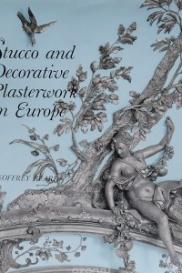 Stucco and Decorative Plasterwork in Europe