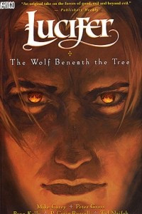 Lucifer vol. 8: The Wolf Beneath the Tree
