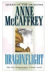Dragonflight (Dragonriders of Pern Trilogy)