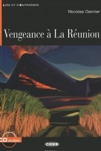 Vengeance a La Reunion: Niveau quatre B2