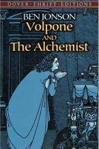 Volpone and The Alchemist (Thrift Edition)