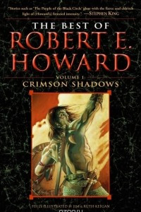 The Best of Robert E. Howard     Volume 1