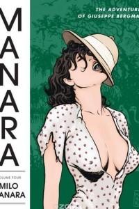The Manara Library Volume 4: The Adventures of Giuseppe Bergman