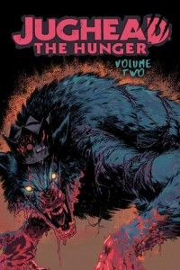 Jughead: The Hunger Vol. 2
