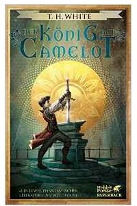 Der Konig auf Camelot