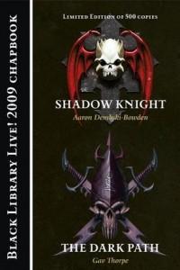 Shadow Knight & The Dark Path