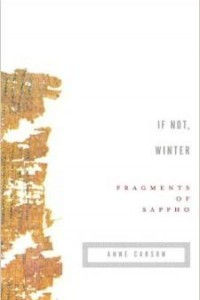 If Not, Winter: Fragments of Sappho (Vintage Contemporaries)