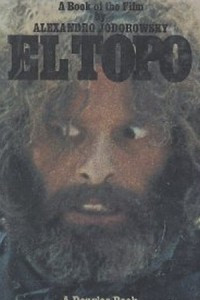 El Topo: A Book of the Film