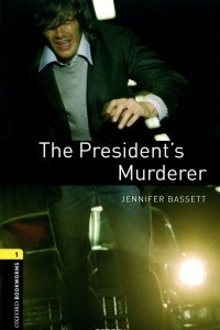 The President's Murderer: Stage 1