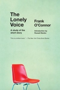 The Lonely Voice: A Study of the Short Story