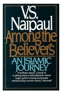 Among the Believers (an Islamic Journey)