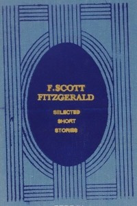 F. Scott Fitzgerald. Selected Short Stories