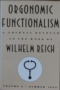 Orgonomic Functionalism. Vol. 5