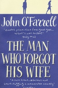 The Man Who Forgot His Wife