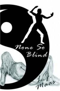 None So Blind