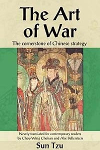 The Art of War: The Cornerstone of Chinese Strategy