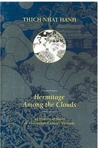 Hermitage Among the Clouds (Thich Nhat Hanh)
