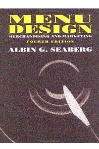 Menu Design : Merchandising and Marketing