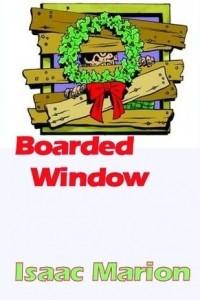 Boarded Window