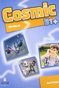 Cosmic: Level B1+: Workbook