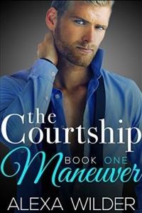 The Courtship Maneuver, Book 1