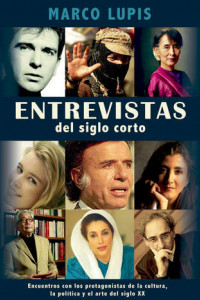Entrevistas Del Siglo Corto