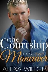 The Courtship Maneuver, Book 2