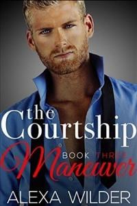 The Courtship Maneuver, Book 3