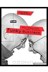 Funky Business: Talent Makes Capital Dance