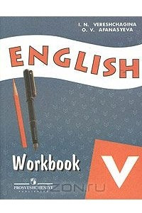 English 5: Workbook / Английский язык. 5 класс. Рабочая тетрадь