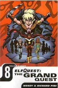 Elfquest: The Grand Quest - Volume Eight
