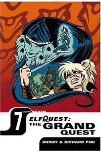 Elfquest: The Grand Quest - Volume Seven